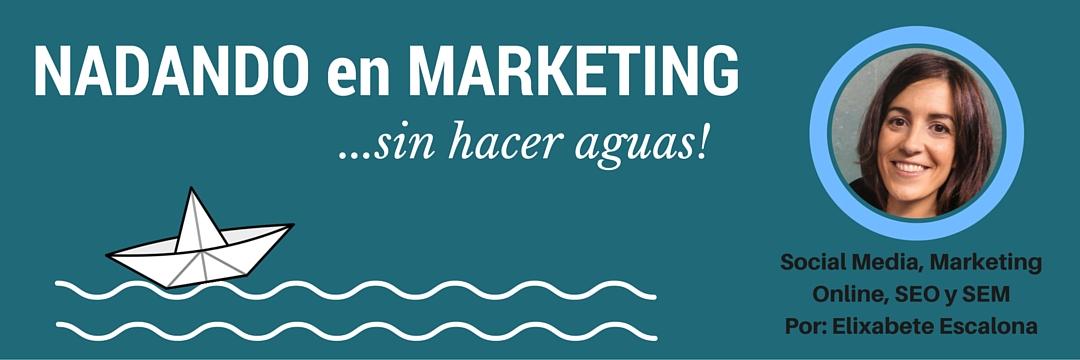 Cabecera Blog de Elixabete Escalona de Marketing online, Social Media, Redes Sociales, SEO y SEM